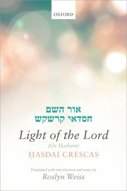 Cover for   Crescas: Light of the Lord (Or Hashem)