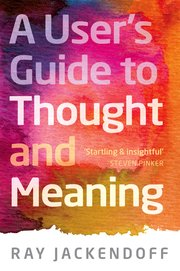 Cover for   A Users Guide to Thought and Meaning