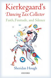 Cover for   Kierkegaards Dancing Tax Collector