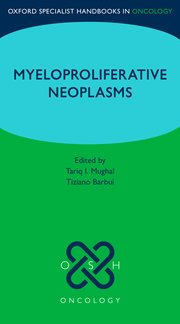 Cover for   Oxford Specialist Handbook: Myeloproliferative Neoplasms