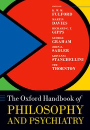 Cover for   The Oxford Handbook of Philosophy and Psychiatry