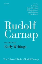 The Collected Works of Rudolf Carnap, Volume 1, Early Writings Book Cover