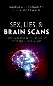 Cover for   Sex, Lies, and Brain Scans