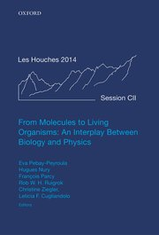 Cover for   From Molecules to Living Organisms: An Interplay Between Biology and Physics