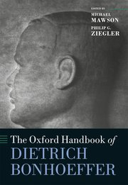 Cover for   The Oxford Handbook of Dietrich Bonhoeffer