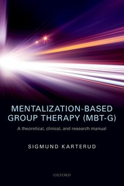 Cover for   Mentalization-Based Group Therapy (MBT-G)