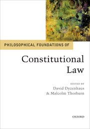 Cover for   Philosophical Foundations of Constitutional Law