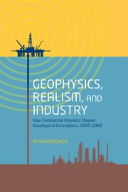Cover for   Geophysics, Realism, and Industry