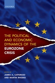 Cover for   The Political and Economic Dynamics of the Eurozone Crisis