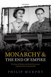 Cover for   Monarchy and the End of Empire