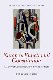 Cover for   Europes Functional Constitution