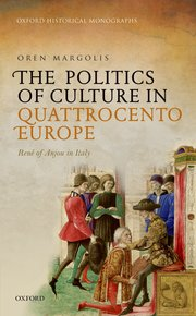 Cover for   The Politics of Culture in Quattrocento Europe