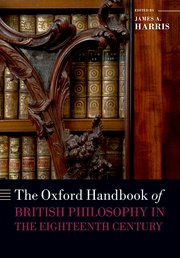 Cover for   The Oxford Handbook of British Philosophy in the Eighteenth Century