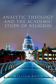 Cover for   Analytic Theology and the Academic Study of Religion