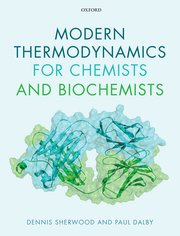 Cover for   Modern Thermodynamics for Chemists and Biochemists