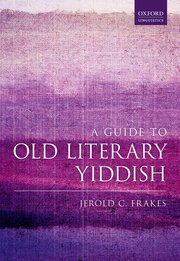 Cover for   A Guide to Old Literary Yiddish