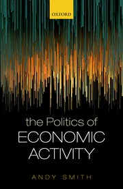 Cover for   The Politics of Economic Activity