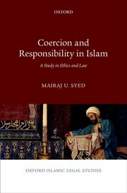 Cover for Coercion and Responsibility in Islam