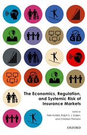 Cover for   The Economics, Regulation, and Systemic Risk of Insurance Markets