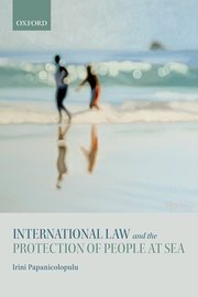 Cover for   International Law and the Protection of People at Sea
