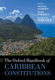 Cover for   The Oxford Handbook of Caribbean Constitutions