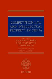 Cover for   Competition Law and Intellectual Property in China