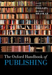 Cover for   The Oxford Handbook of Publishing