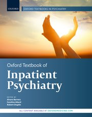 Cover for   Oxford Textbook of Inpatient Psychiatry