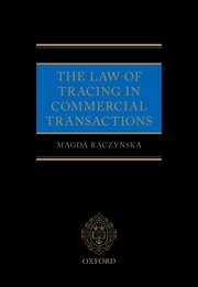 Cover for   The Law of Tracing in Commercial Transactions
