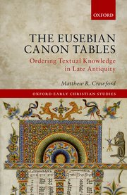 Cover for   The Eusebian Canon Tables