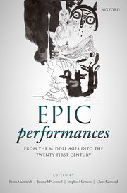 Cover for   Epic Performances from the Middle Ages into the Twenty-First Century