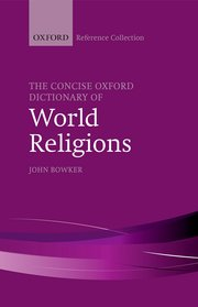 Cover for   The Concise Oxford Dictionary of World Religions