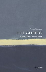 Cover for   The Ghetto: A Very Short Introduction