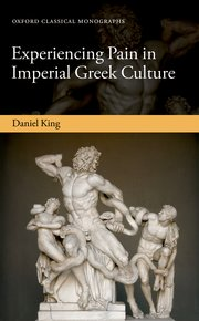 Cover for   Experiencing Pain in Imperial Greek Culture
