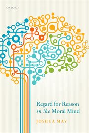 Cover for   Regard for Reason in the Moral Mind