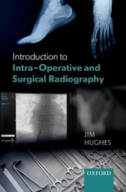 Cover for   Introduction to Intra-Operative and Surgical Radiography