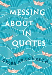 Cover for   Messing About in Quotes