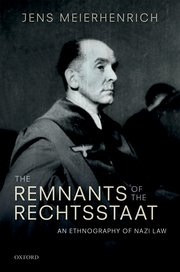 Cover for   The Remnants of the Rechtsstaat