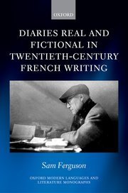 Cover for   Diaries Real and Fictional in Twentieth-Century French Writing