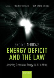 Cover for   Ending Africas Energy Deficit and the Law