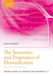 Cover for   The Semantics and Pragmatics of Honorification