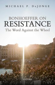 Cover for   Bonhoeffer on Resistance