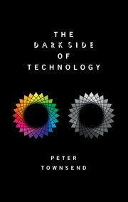Cover for   The Dark Side of Technology
