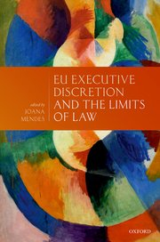 Cover for   EU Executive Discretion and the Limits of Law
