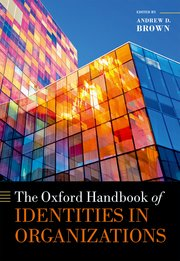 Cover for   The Oxford Handbook of Identities in Organizations