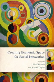 Cover for   Creating Economic Space for Social Innovation