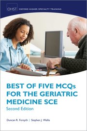 Cover for   Best of Five MCQs for the Geriatric Medicine SCE
