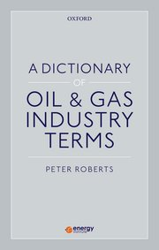 Cover for   A Dictionary of Oil & Gas Industry Terms
