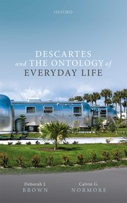 Cover for   Descartes and the Ontology of Everyday Life