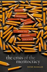 Cover for   The Crisis of the Meritocracy